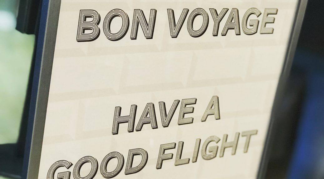 Schild Bon voyage have a good flight
